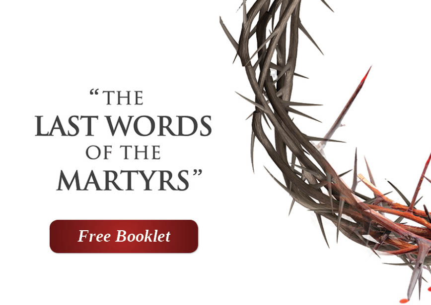 The Last Words of the Martyrs (Booklet)